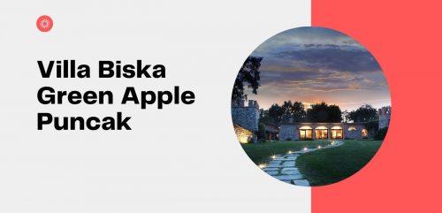 Villa Biska Green Apple Puncak